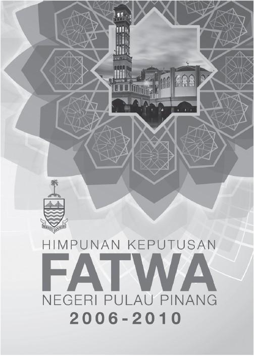 Buku Himpunan Keputusan Fatwa Negeri Pulau Pinang Tahun 2006-2010