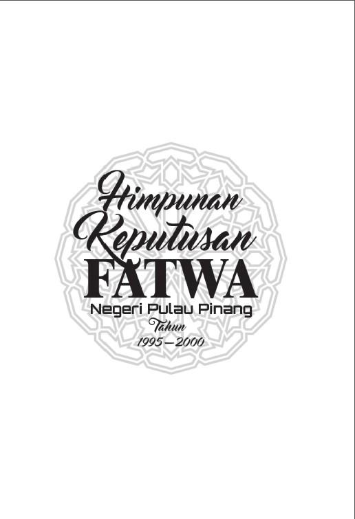Buku Himpunan Keputusan Fatwa Negeri Pulau Pinang Tahun 1995-2000